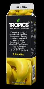 Tropics Banana
